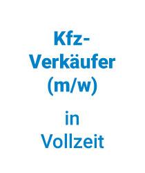 Stellenangebot Verkäufer Neuwagen & Gebrauchtwagen München