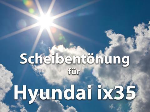Scheibentoenung Hyundai Ix35 Sonnenschutz Folie