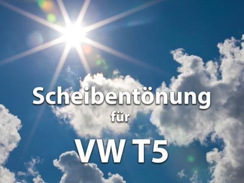 Scheibentoenung Vw T5 Sonnenschutz Folie